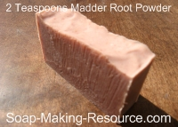 Soap Colored with 2 Teaspoon Madder Root Powder